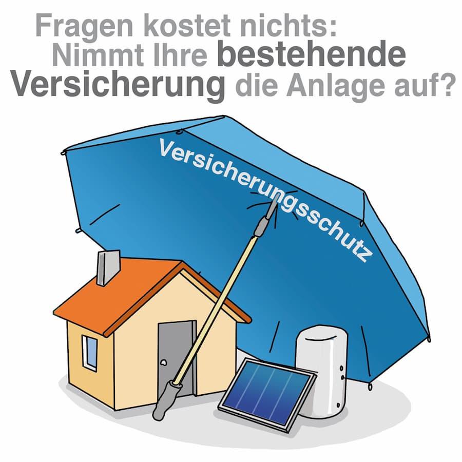 Solaranlage: Nimmt Ihre bestehende Versicherung die Anlage auf