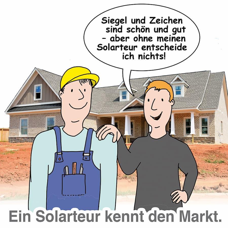 Der Solateur kennt den Markt genau und kann beraten